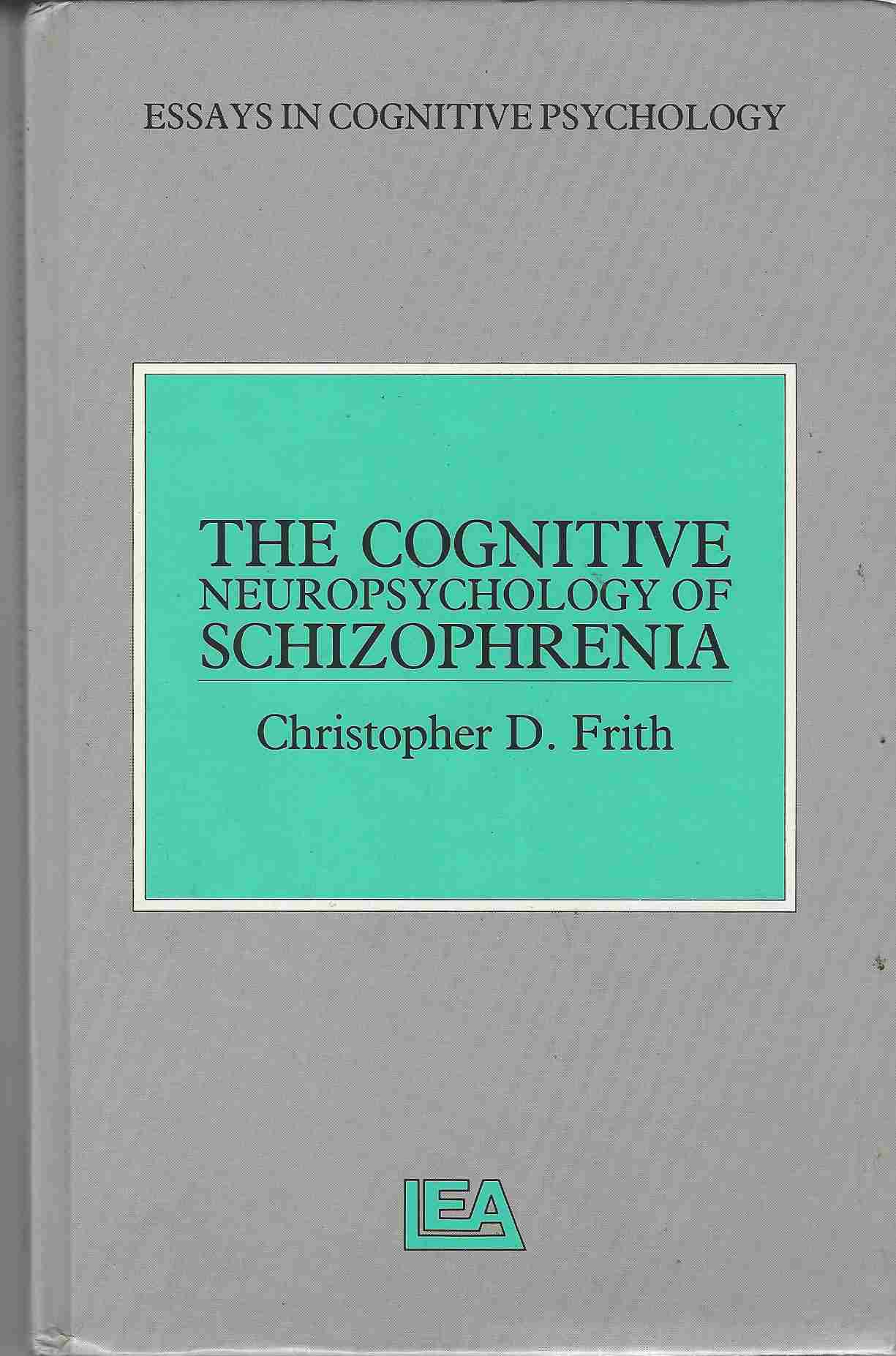 Image for The Cognitive Neuropsychology of Schizophrenia