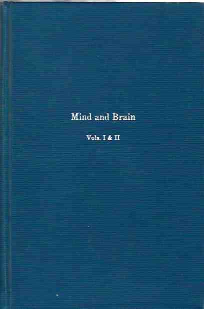 Image for Mind and Brain. Vols. I and II