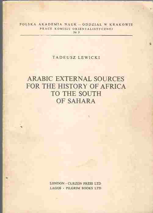 Image for Arabic External Sources for the History of Africa to the South of the Sahara
