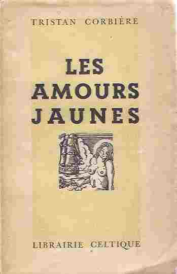 Image for Les Amours Jaunes [French Text]