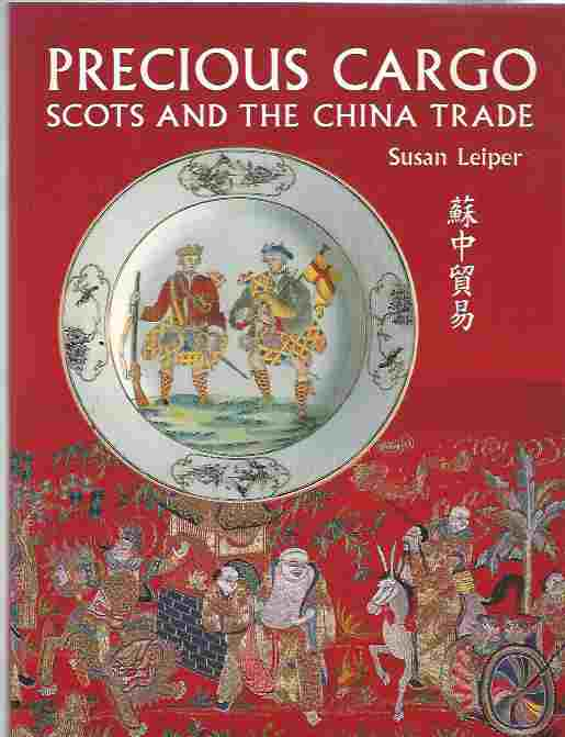 Image for Precious Cargo  Scots and the China Trade