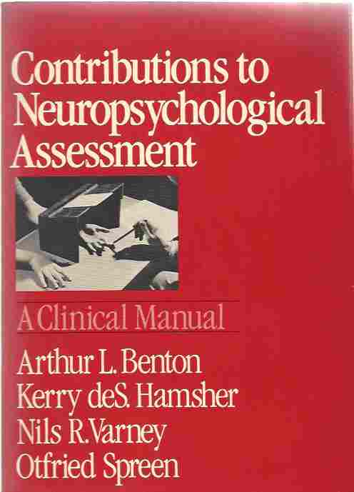 Image for Contributions to Neuropsychological Assessment  A Clinical Manual