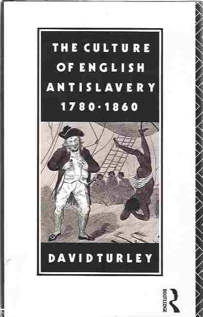 Image for The Culture of English Antislavery, 1780-1860