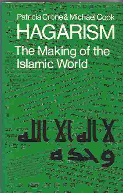Image for Hagarism  The Making of the Islamic World