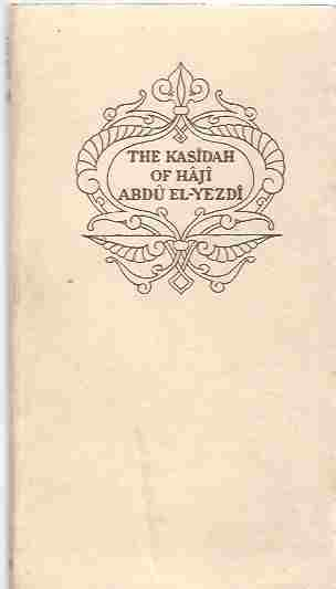 Image for The Kasidah Of Haji Abdu El-Yezdi