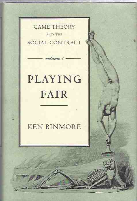 Image for Game Theory and the Social Contract. Vol I: Playing Fair