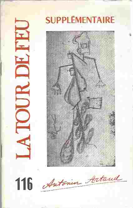 Image for La Tour de Feu 116 : Antonin Artaud. Supplementaire. Decembre 1972