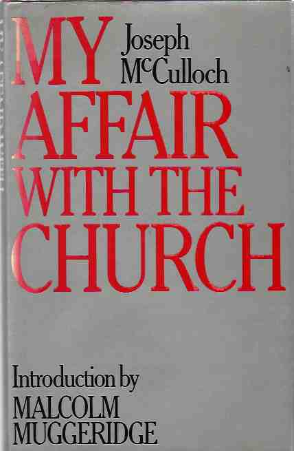 Image for My Affair with the Church [signed copy]