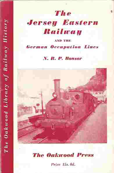 Image for The Jersey Eastern Railway and the German Occupation Lines in Jersey