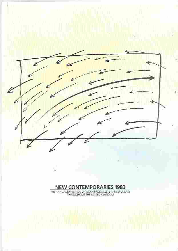 Image for New Contemporaries 1983  The Annual Exhibition of Work Produced by Art Students Throughout the United Kingdom
