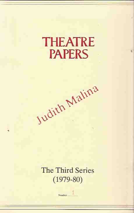 The Diaries: Brazil, 1970; Bologna, 1977. Theatre Papers, The Third Series (1979-80)
