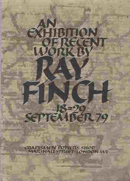 Image for An Exhibition of Recent Work by Ray Finch : 18-29 September 79