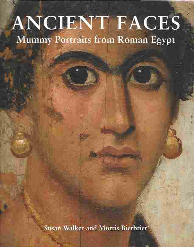 Image for Ancient Faces  Mummy Portraits from Roman Egypt