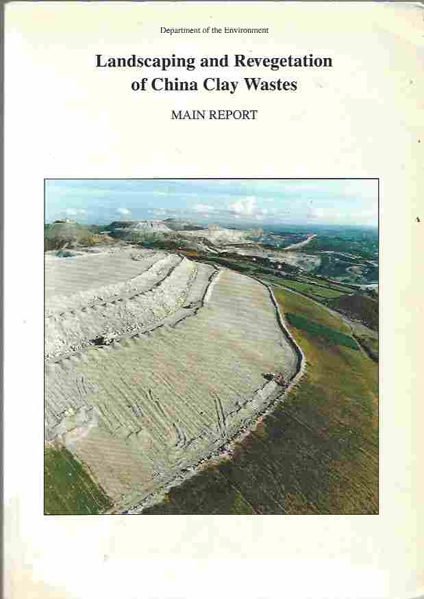 Image for Landscaping and Revegetation of China Clay Wastes  Summary Report