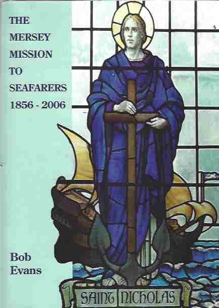 Image for The Mersey Mission to Seafarers 1856 - 2006