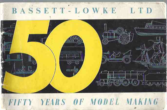 Image for Fifty Years of Model Making: The Story of Bassett-Lowke Ltd from the Turn of the Century