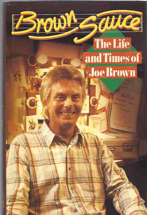 Image for Brown Sauce: The Life and Times of Joe Brown [signed copy]