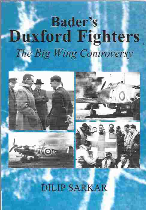 Image for Bader's Duxford Fighters The Big Wing Controversy