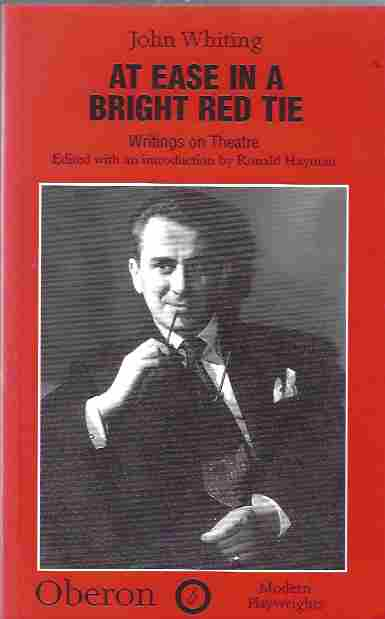 Image for At Ease in a Bright Red Tie Writings on the Theatre