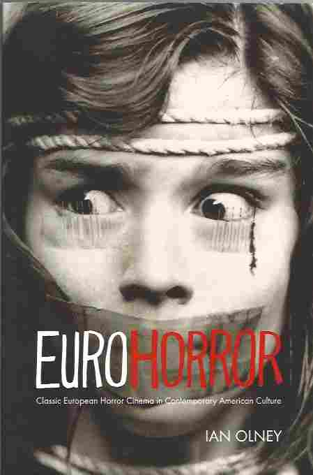 Image for Euro Horror Classic European Horror Cinema in Contemporary American Culture