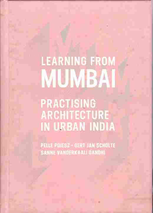 Image for Learning from Mumbai Practising Architecture in Urban India