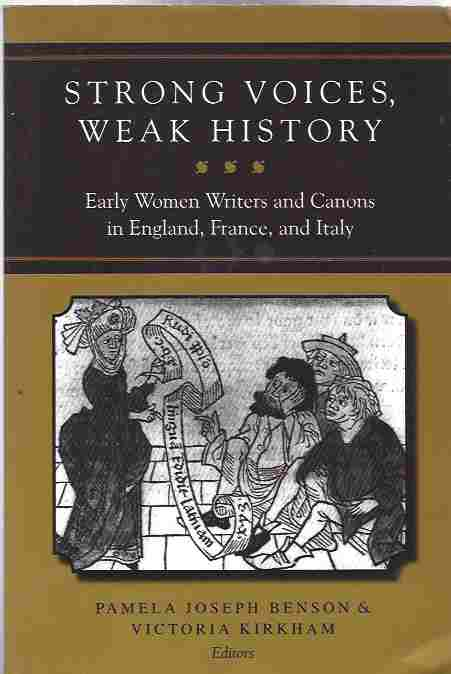 Image for Strong Voices, Weak History Early Women Writers and Canons in England, France, and Italy
