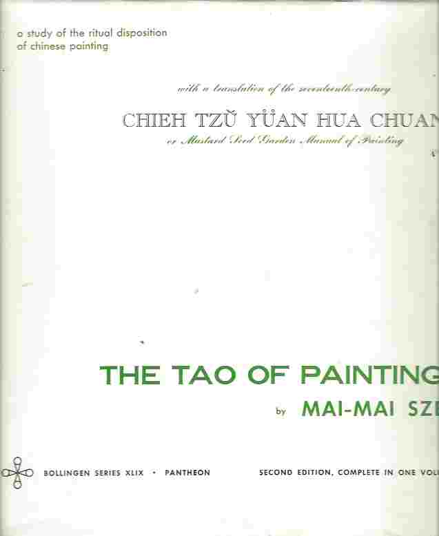 Image for The Tao of Painting Study of the Ritual Disposition of Chinese Painting )