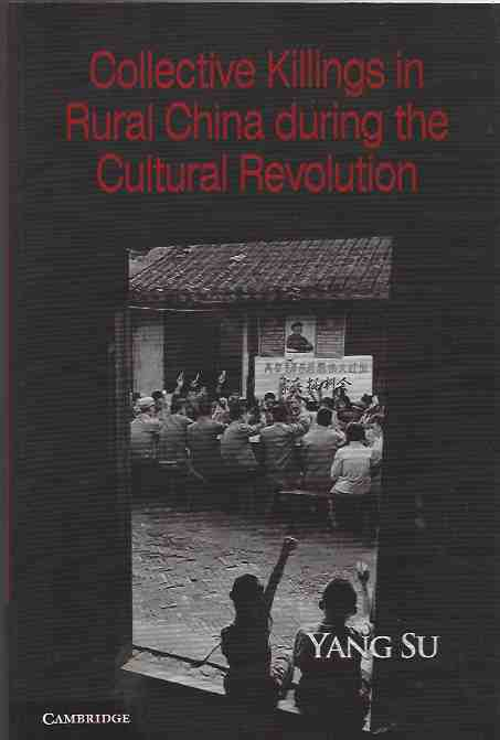 Image for Collective Killings in Rural China During the Cultural Revolution