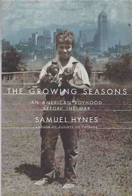 Image for The Growing Seasons: An American Boyhood before the War[Signed copy]