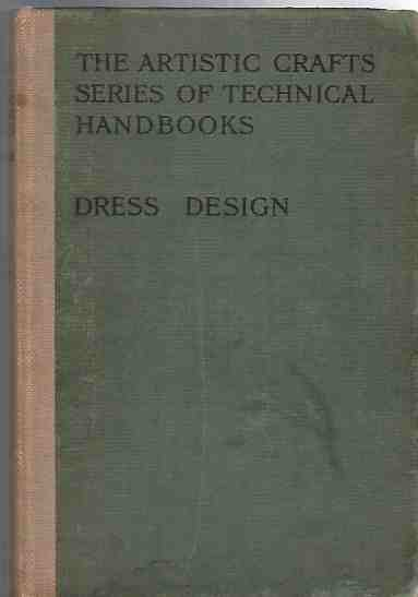 Image for The Artistic Craft Series of Technical Handbooks - Dress Design