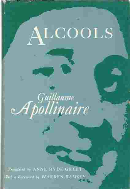 Image for Alcools. Translated by Anne Hyde Greet. with a Foreword by Warren Ramsey