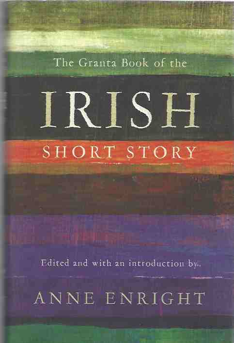Image for The Granta Book of the Irish Short Story