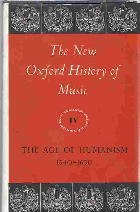 Image for The Age of Humanism 1540-1630 The Age of Humanism, 1540-1630 Vol 4