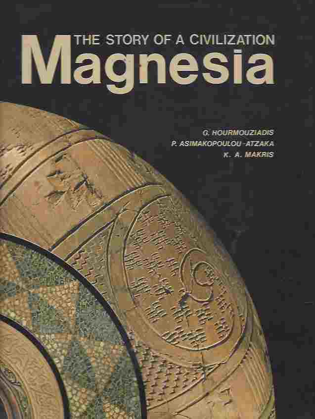 Image for Magnesia The Story of a Civilization