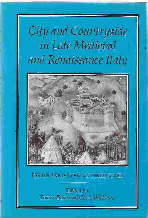 Image for City and Countryside in Late Medieval and Renaissance Italy Essays Presented to Philip Jones