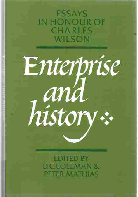 Image for Enterprise and History Essays in Honour of Charles Wilson
