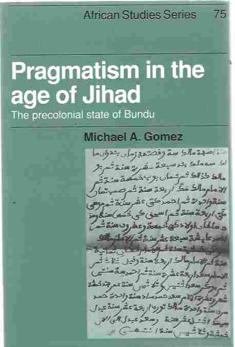 Image for Pragmatism in the Age of Jihad The Precolonial State of Bundu