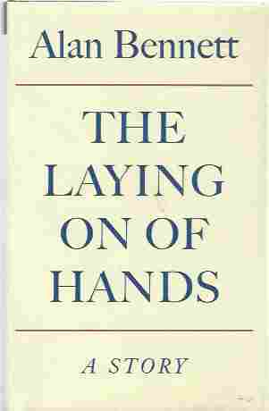 Image for The Laying on of Hands [signed copy]
