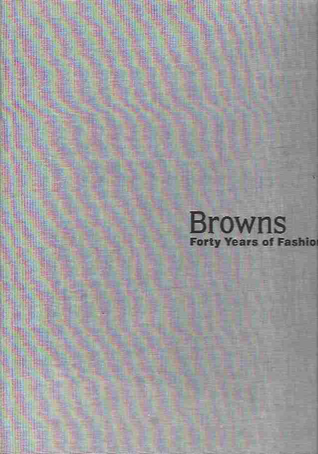 Image for Browns Forty Years of Fashion