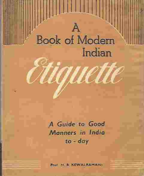 Image for A Book of Modern Indian Etiquette : A Guide to Good Manners in India To-Day