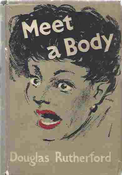 Image for Meet a Body by Douglas Rutherford