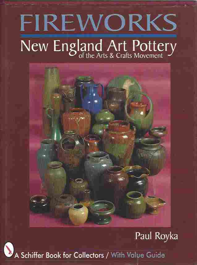 Image for FIREWORKS New England Art Pottery - of the Arts and Crafts Movements