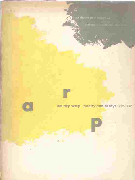 Image for Arp On My Way Poetry and Essays 1912 1947.