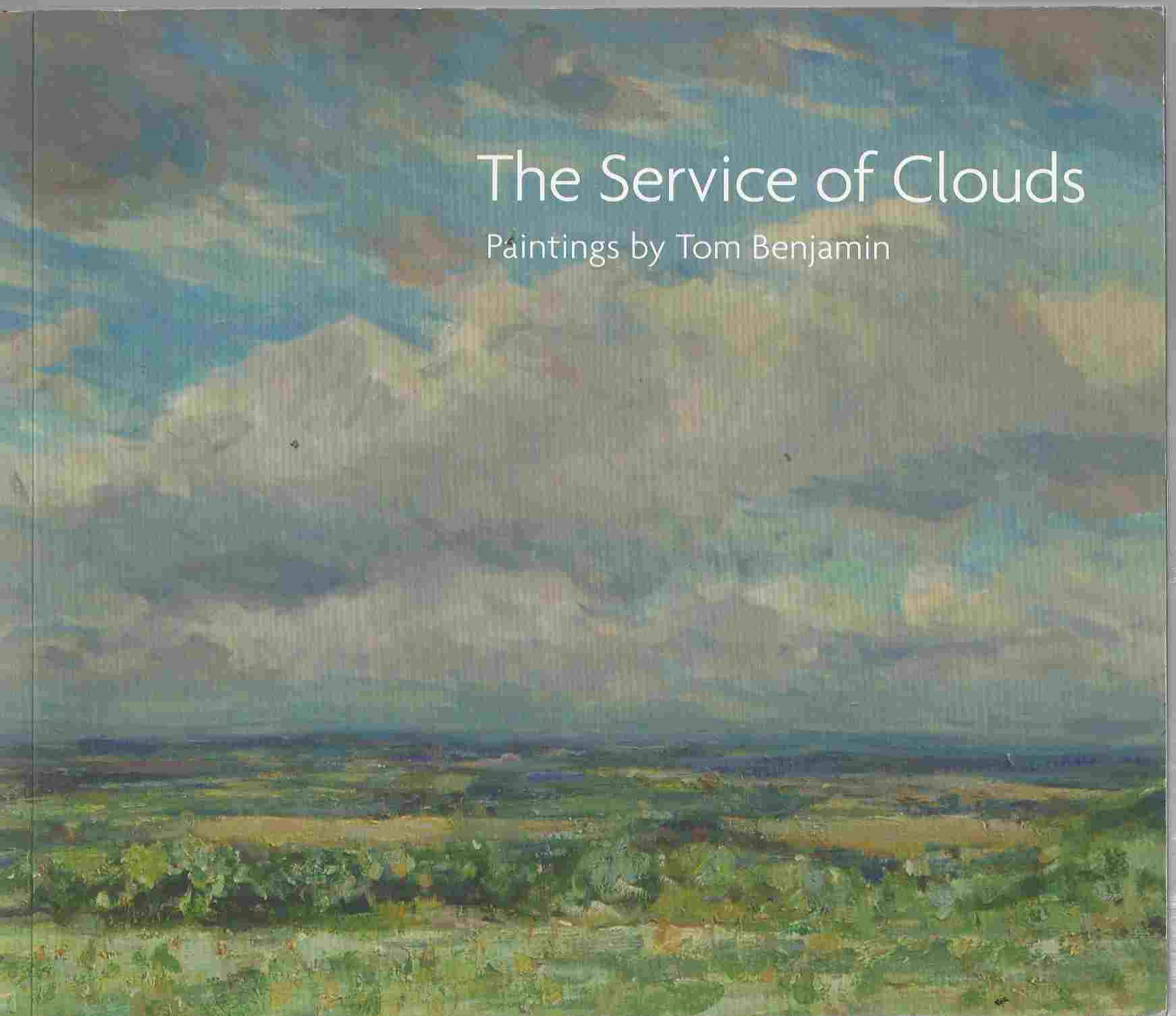 Image for THE SERVICE of CLOUDS Paintings by Tom Benjamin