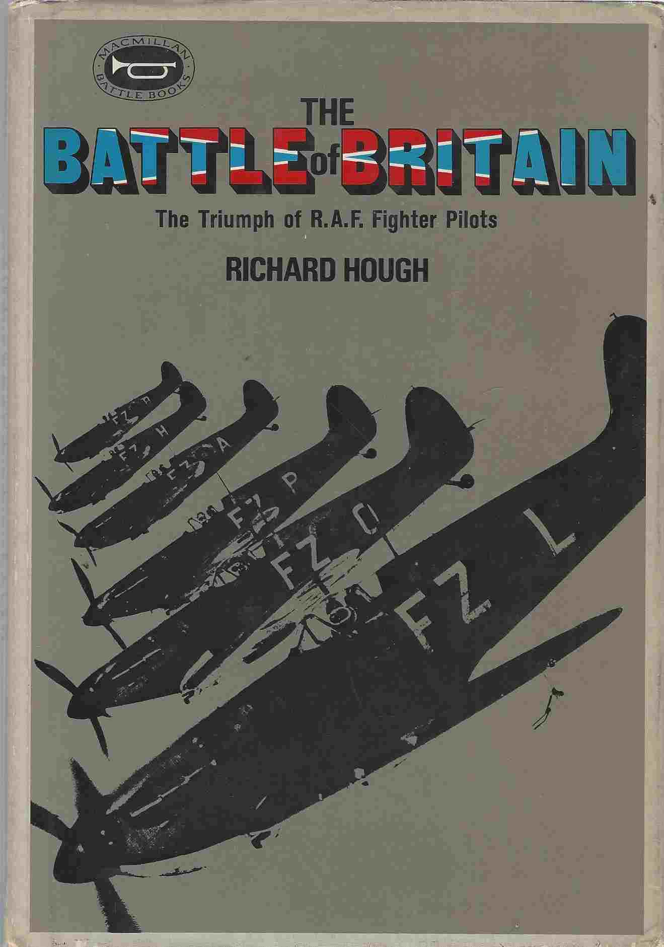 Image for Battle of Britain The Triumph of R. A. F. Fighter Pilots
