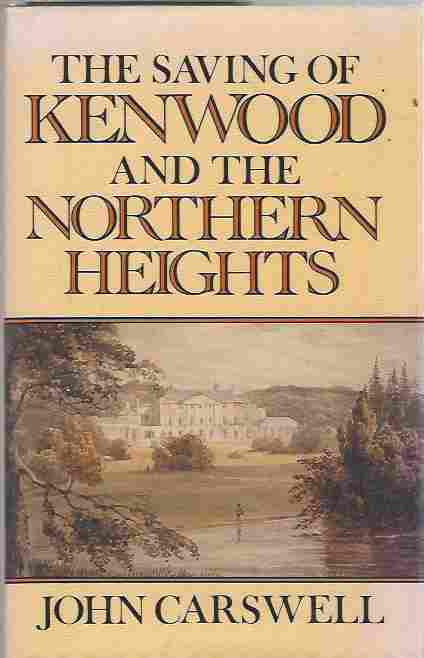Image for The Saving of Kenwood and the Northern Heights