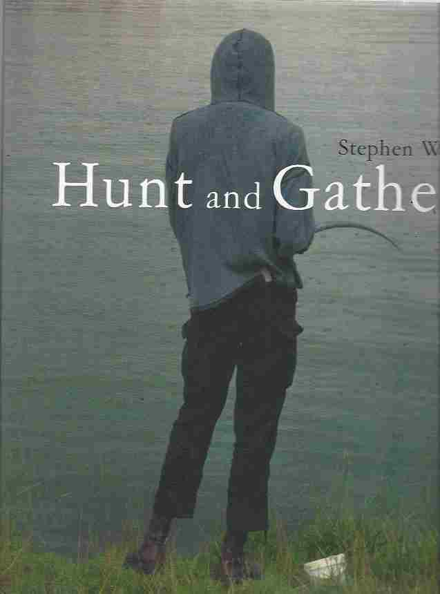 Image for Stephen Waddell Hunt and Gather
