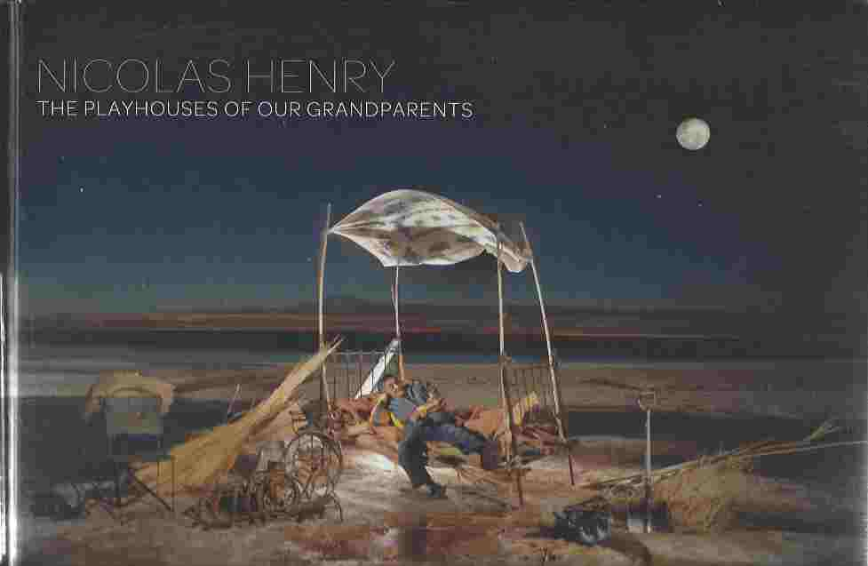 Image for Nicolas Henry The Playhouses of Our Grandparents