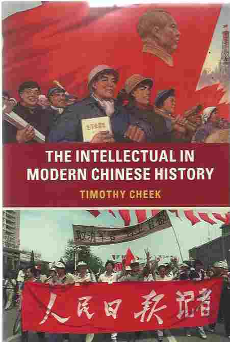 Image for The Intellectual in Modern Chinese History