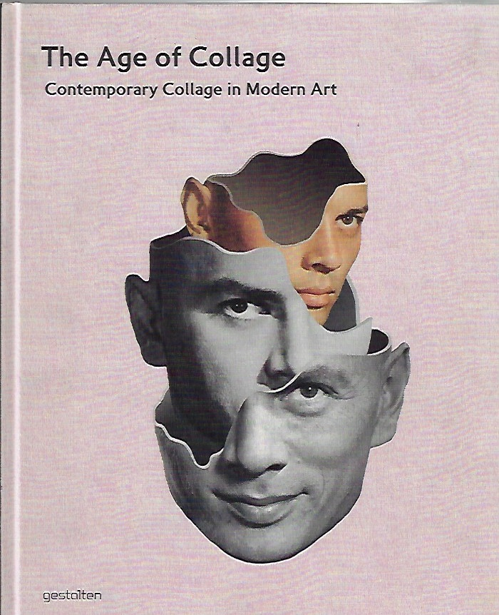 Image for The Age of Collage -- Contemporary Collage in Modern Art